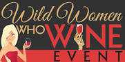 Wild Women Who Wine Event  Friday, February 26th, 2016 6-10 PM